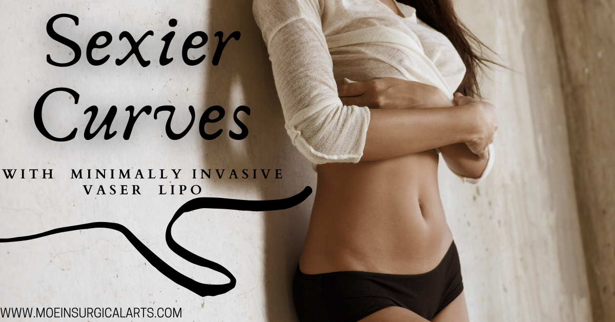 VASER Lipo in Los Angeles is the Minimally Invasive Technique for Sexier Curves