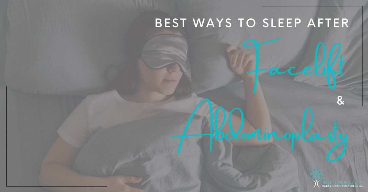 How to sleep after facelift & abdominoplasty